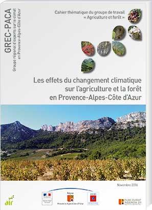 Die Auswirkungen des Klimawandels auf Landwirtschaft und Forsten in der PACA-Region