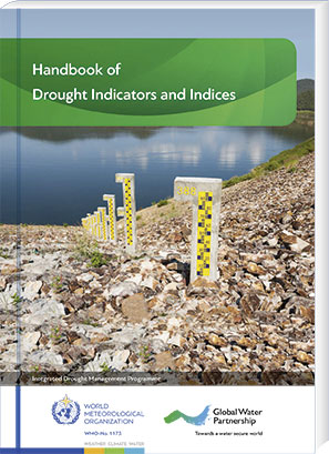 Handbook of Drought Indicators and Indices, WMO-No. 1173, 2016, 52 Seiten